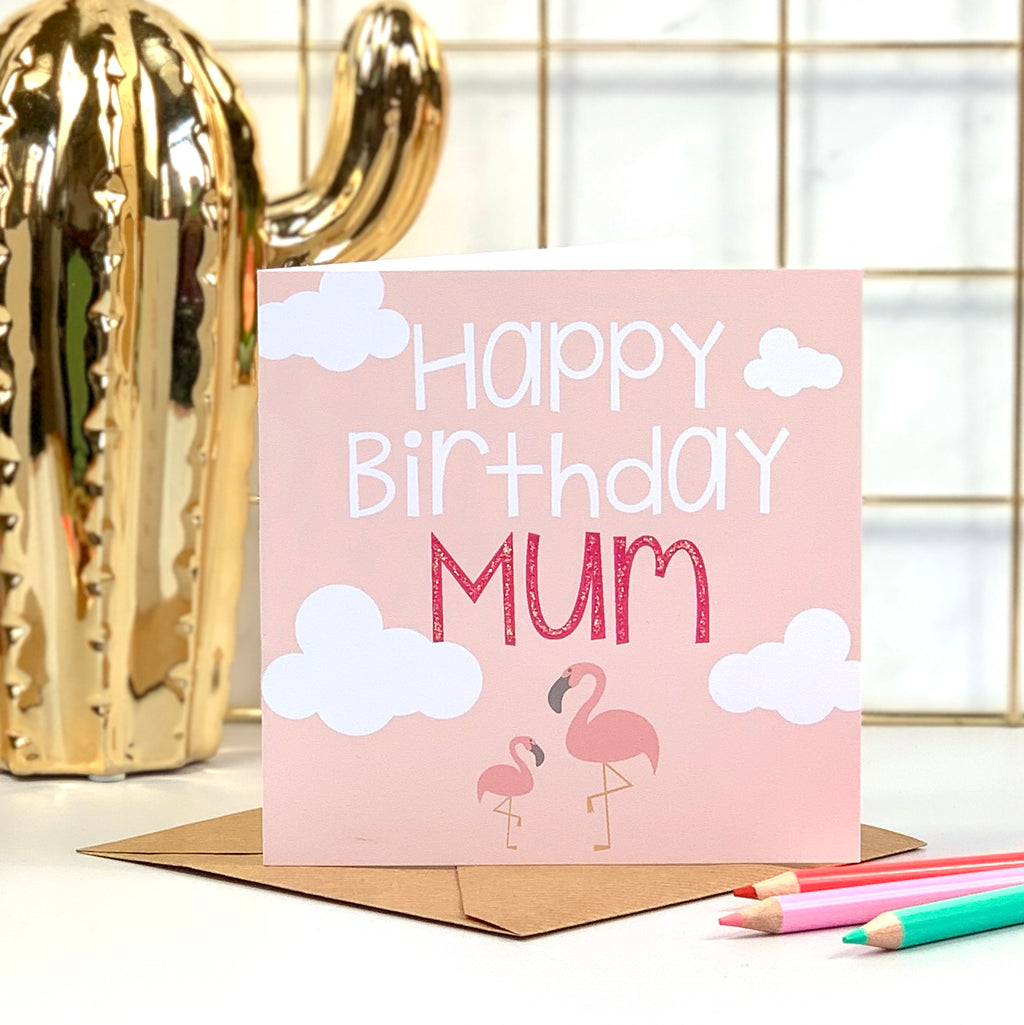 Happy Birthday Mum Flamingo Card