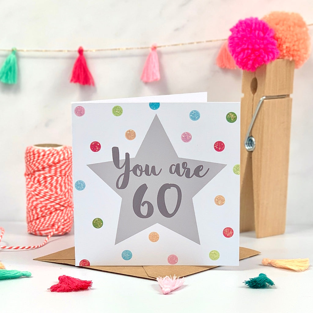 You Are 60 Birthday Card