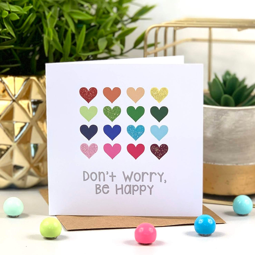 Don't Worry, Be Happy Glitter Hearts Card