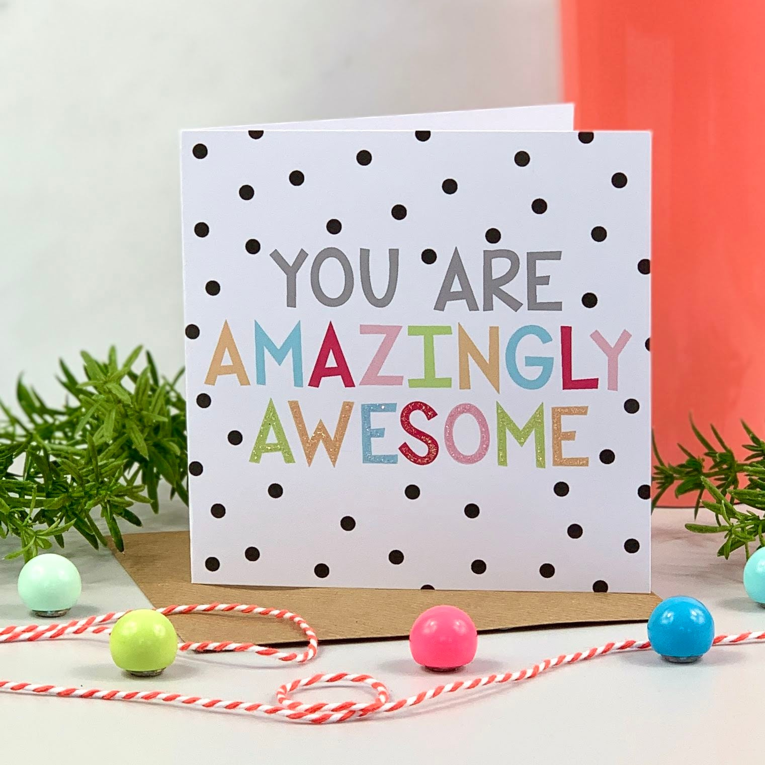 You Are Amazingly Awesome Spot Card