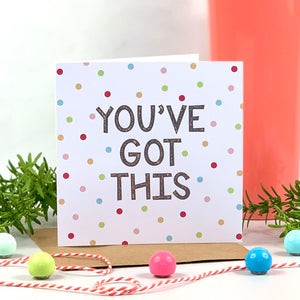 You've Got This Glitter Spots Card