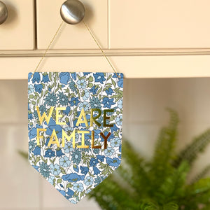 We Are Family Liberty Print Gold Metallic Banner