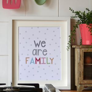 We Are Family Glitter Print