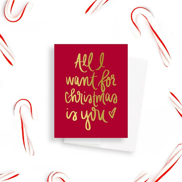 Gold Foil All I Want For Christmas Card