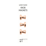 Solid Metal Knob Magnets COPPER/ROSE GOLD set of 3
