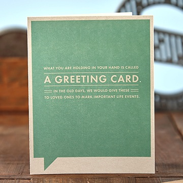 Frank & Funny : What you are holding in your hand is called a greeting card. In my day, we would give these to loved ones to mark important life events.