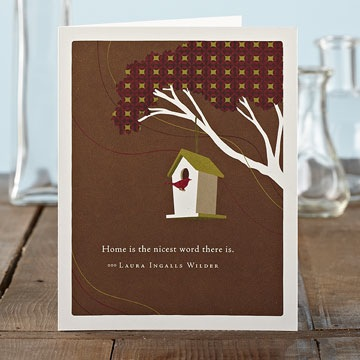 """Home is the nicest word there is."" -Laura Ingalls Wilder"