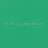 MOTTO: Hello Beautiful Day