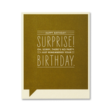 F&F CARD -  Happy birthday! Surprise! Oh Sorry ...