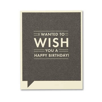 F&F Card - I wanted to wish you a happy birthday