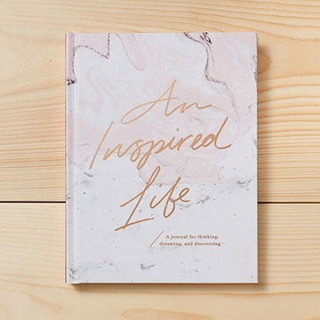 An Inspired Life - A Journal for Thinking, Dreaming, and Discovering