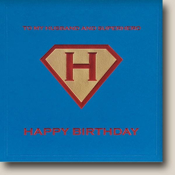 To My Husband & Superhero - Happy Birthday