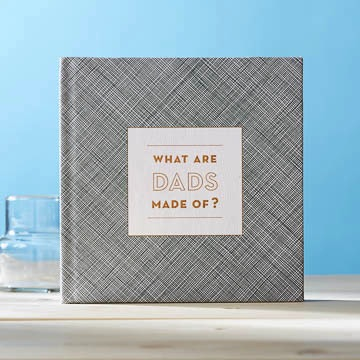 WHAT ARE DADS MADE OF? - Gift book