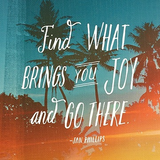 WRITE NOW JOURNAL - Find what brings you joy and go there.