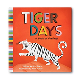 Tigers Days - A Book of Feelings