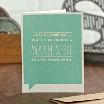 Frank & Funny: Having a birthday is a lot like finding a warm spot in a swimming pool.