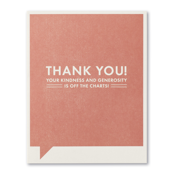 F&F Card - Thank you, Thank You. Your kindness...