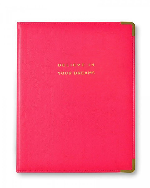 Believe in you dreams Padfolio