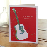 """All You Need Is Love."" - John Lennon. Valentines Day Card"