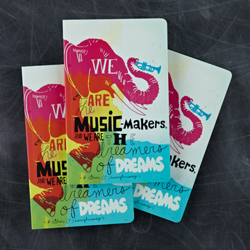 "WRITE NOW JOURNAL -""We are the music-makers..."
