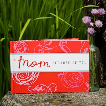 Mom, Because Of You - Gift Book
