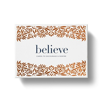 BELIEVE - Cards to Encourage & Inspire