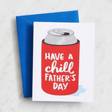 Chill Koozie Father's Day Card