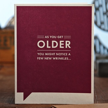 F&F CARD - As you get older you might notice