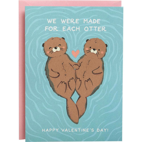 Made For Each Otter - Valentine's Card