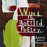 "WRITE NOW JOURNAL - ""Wine is bottled poetry..."