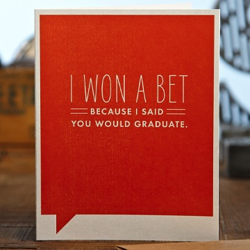 Frank & Funny: I won a bet because I said you would graduate.
