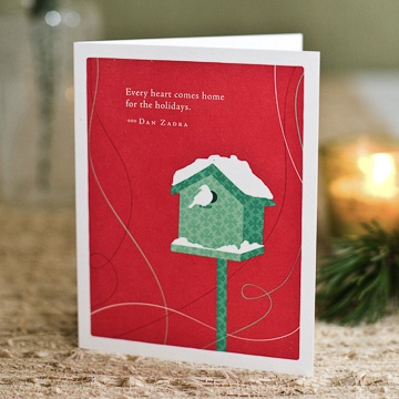 """EVERY HEART COMES HOME FOR THE HOLIDAYS."" —DAN ZADRA"