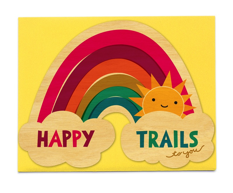 Happy Trails to you