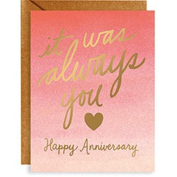It Was Always You Anniversary Foil