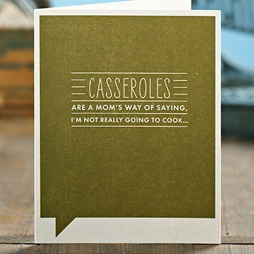 Frank & Funny: Casseroles are a mom's way of saying, I'm not really going to cook...