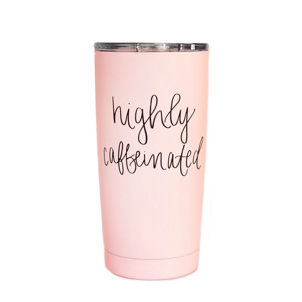 HIGHLY CAFFEINATED METAL TRAVEL MUG