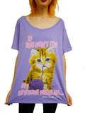 NewBreed 'If You Don't Like My Attitude, Then F*ck Off Kitty, Very Oversize Tee