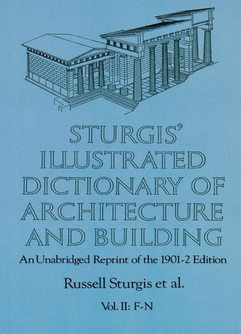 Book, Sturgis' Illustrated Dictionary of Architecture and Building II