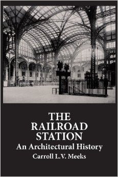 Book, The Railroad Station: An Architectural History