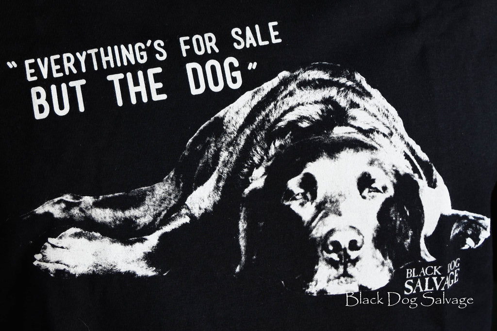 """But the dog"" Shirt"