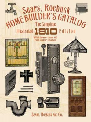 Book, Sears Home Builder's Catalog 1910