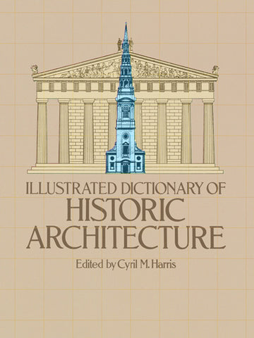 Book, Illustrated Dictionary of Historic Architecture