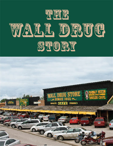 The Wall Drug Story