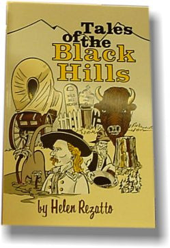 The Tales of the Black Hills