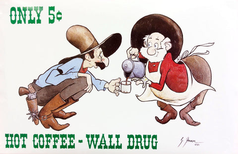 Vintage Wall Drug 5 Cent Coffee Poster - Wall Drug Store