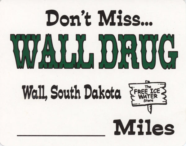 Miles to Wall Drug Sign - Wall Drug Store