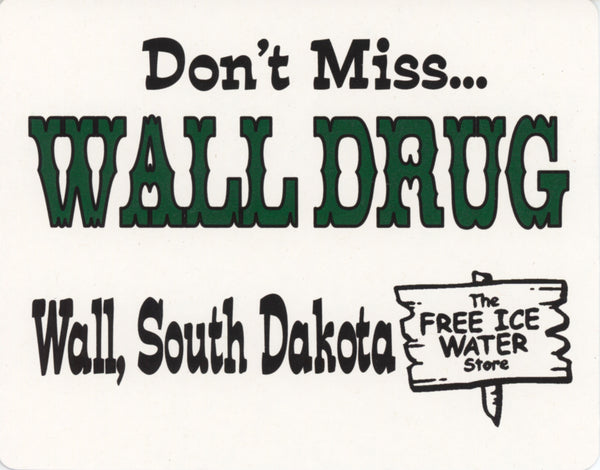 Wall Drug Sign - Wall Drug Store