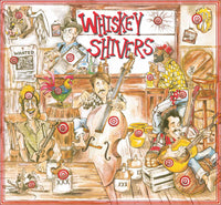 Whiskey Shivers CD
