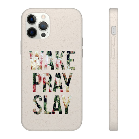 Biodegradable Phone Case - Floral Wake Pray Slay Design