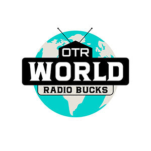OTR World Radio Bucks